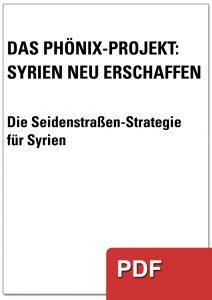 """Deckblatt """"Das Phönix-Projekt: Syrien neu erschaffen"""""""